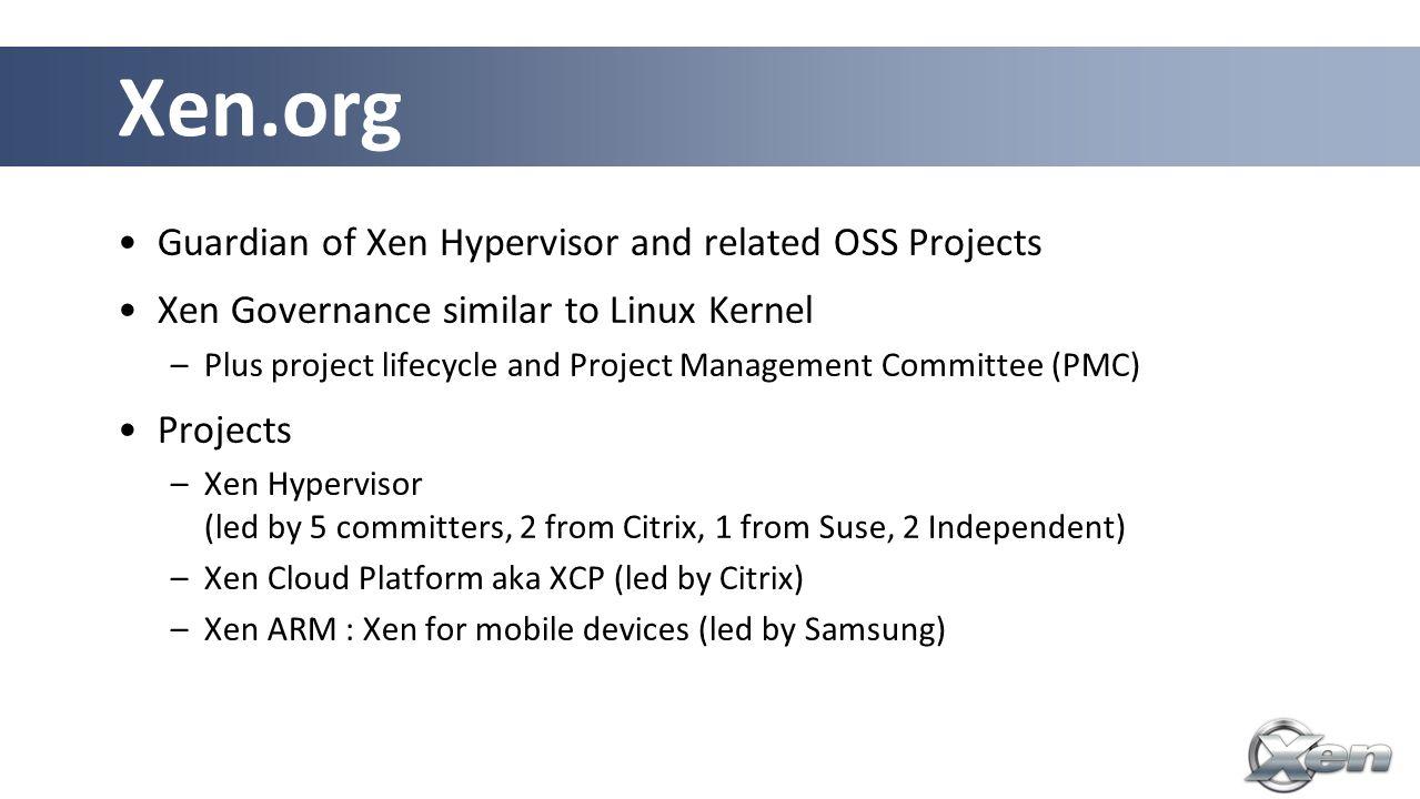 Summary: Why Xen?