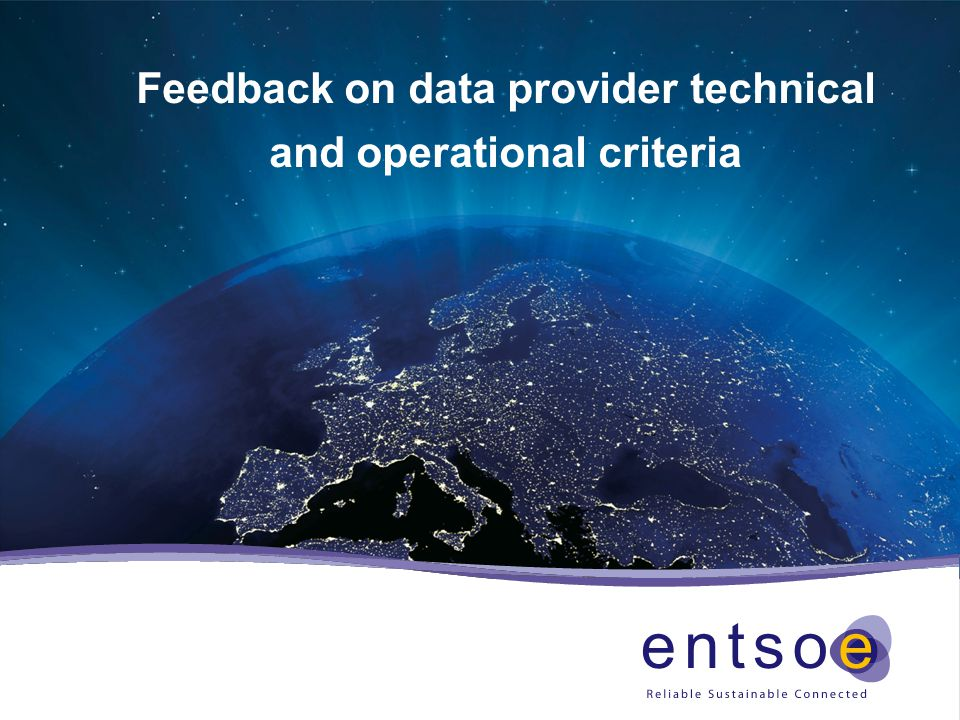 Feedback on data provider technical and operational criteria