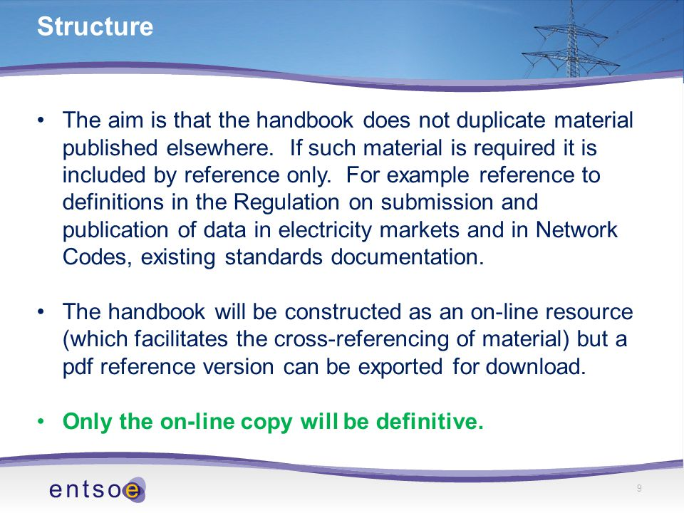 The aim is that the handbook does not duplicate material published elsewhere.