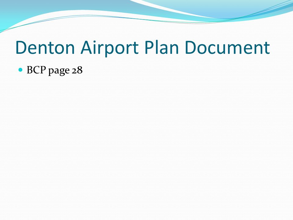 Denton Airport Plan Document BCP page 28