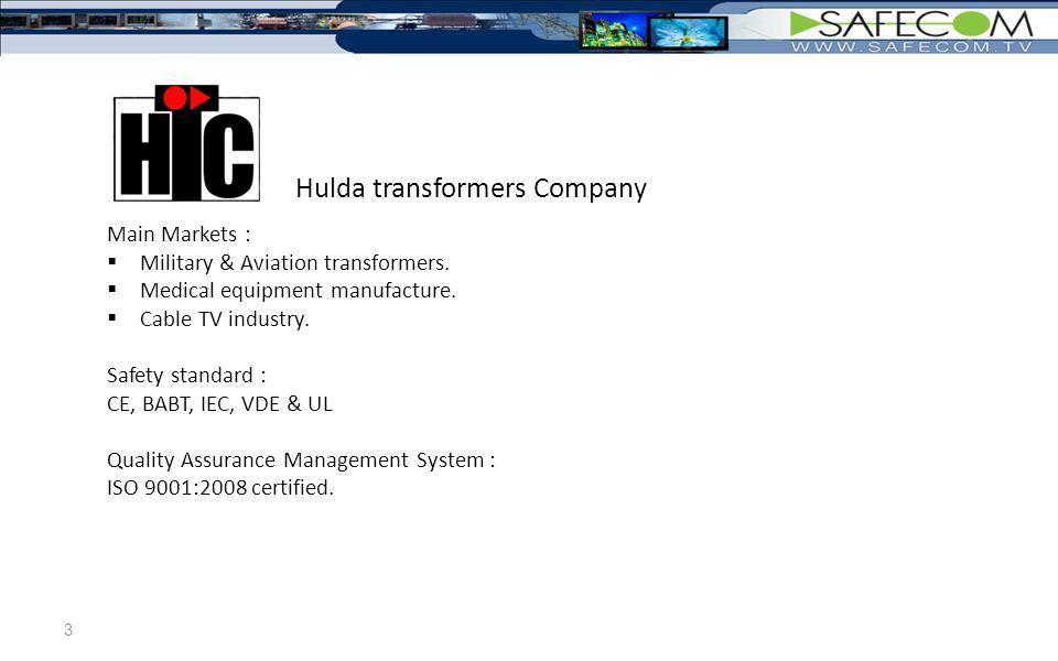 3 Main Markets :  Military & Aviation transformers.