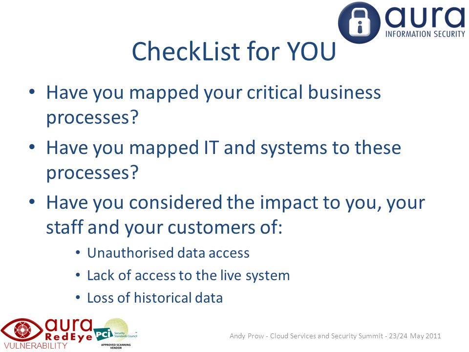 VULNERABILITY SCANNING CheckList for YOU Have you mapped your critical business processes.
