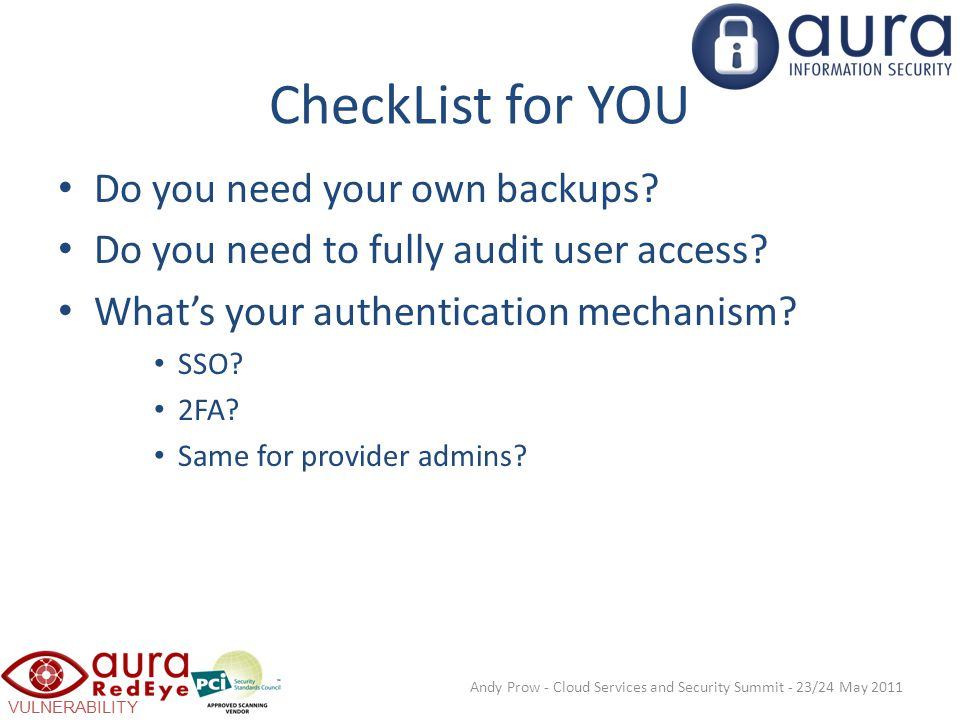 VULNERABILITY SCANNING CheckList for YOU Do you need your own backups.