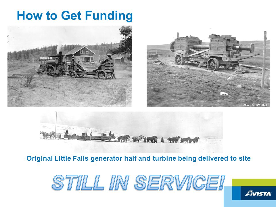 How to Get Funding Original Little Falls generator half and turbine being delivered to site