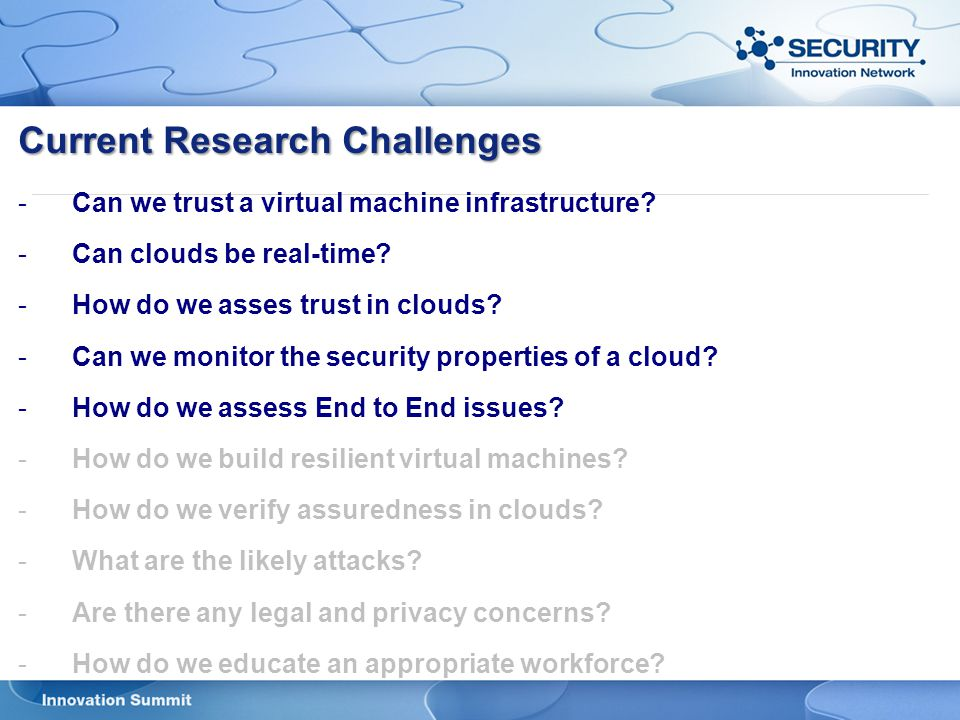 Current Research Challenges - -Can we trust a virtual machine infrastructure.