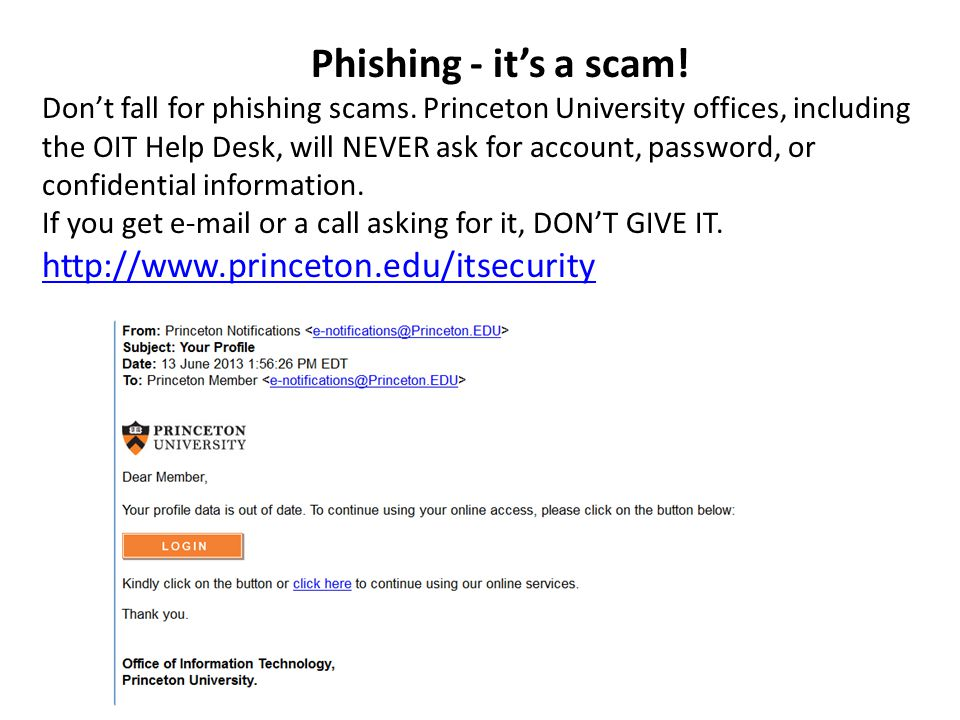 Phishing - it's a scam. Don't fall for phishing scams.