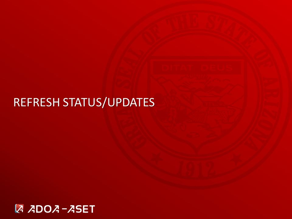 REFRESH STATUS/UPDATES