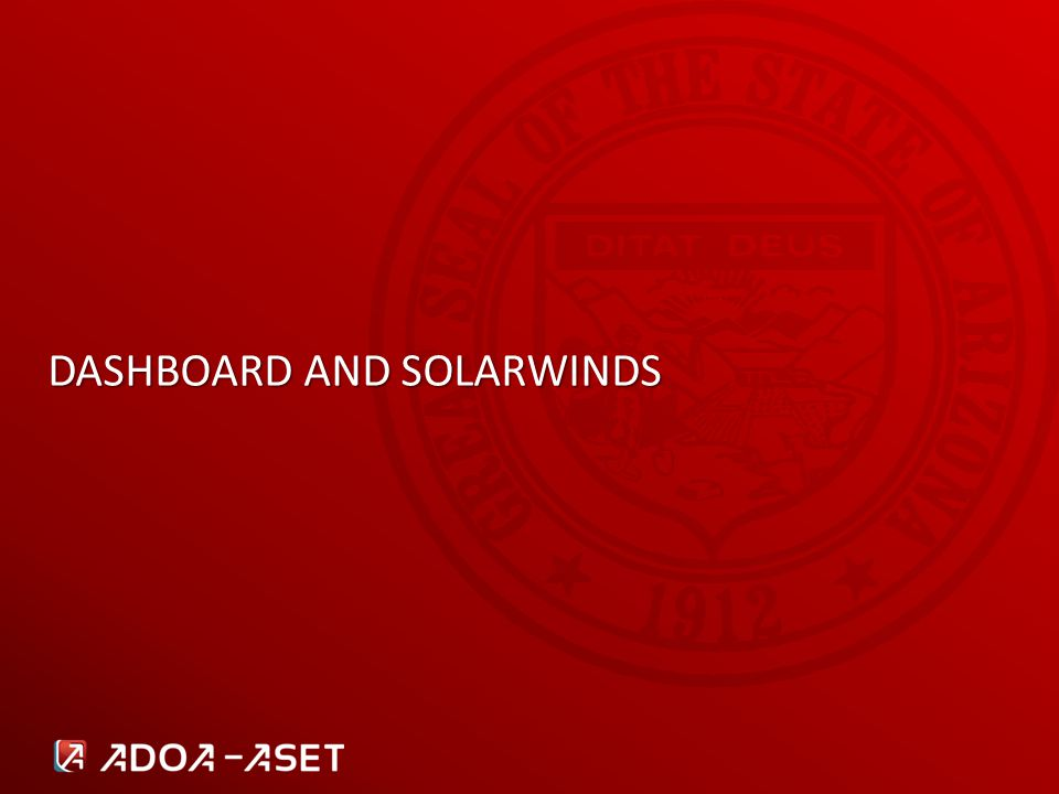 DASHBOARD AND SOLARWINDS