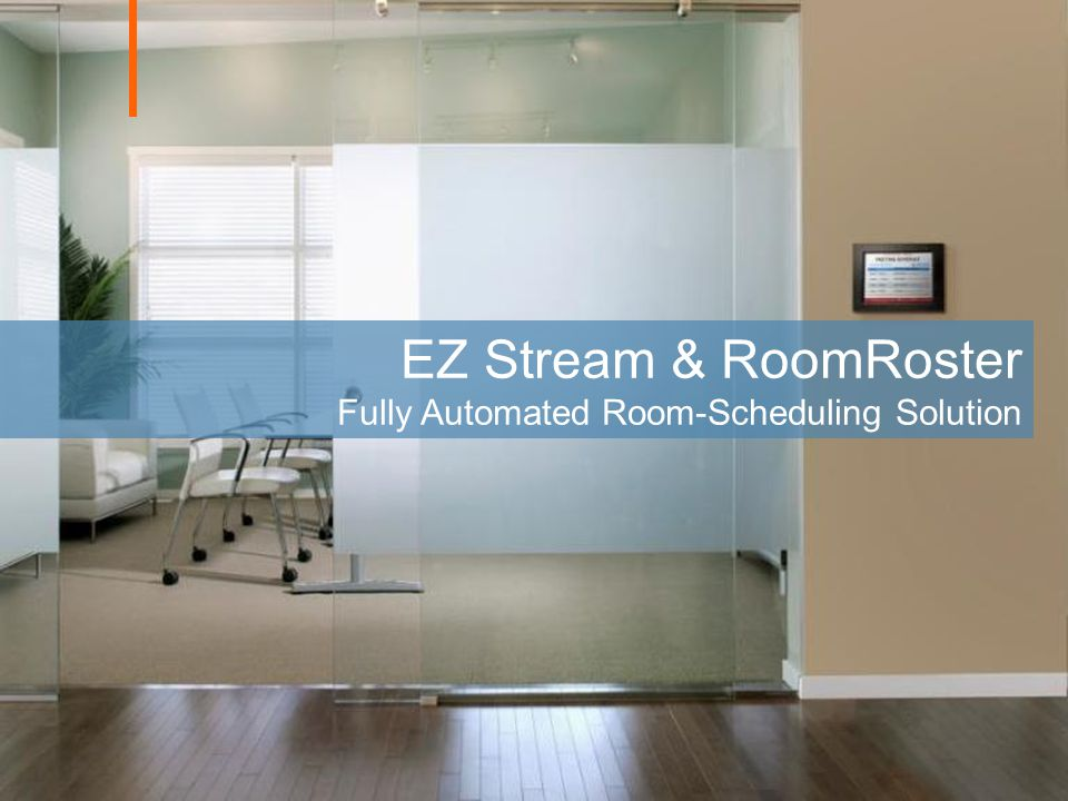 EZ Stream & RoomRoster Fully Automated Room-Scheduling Solution