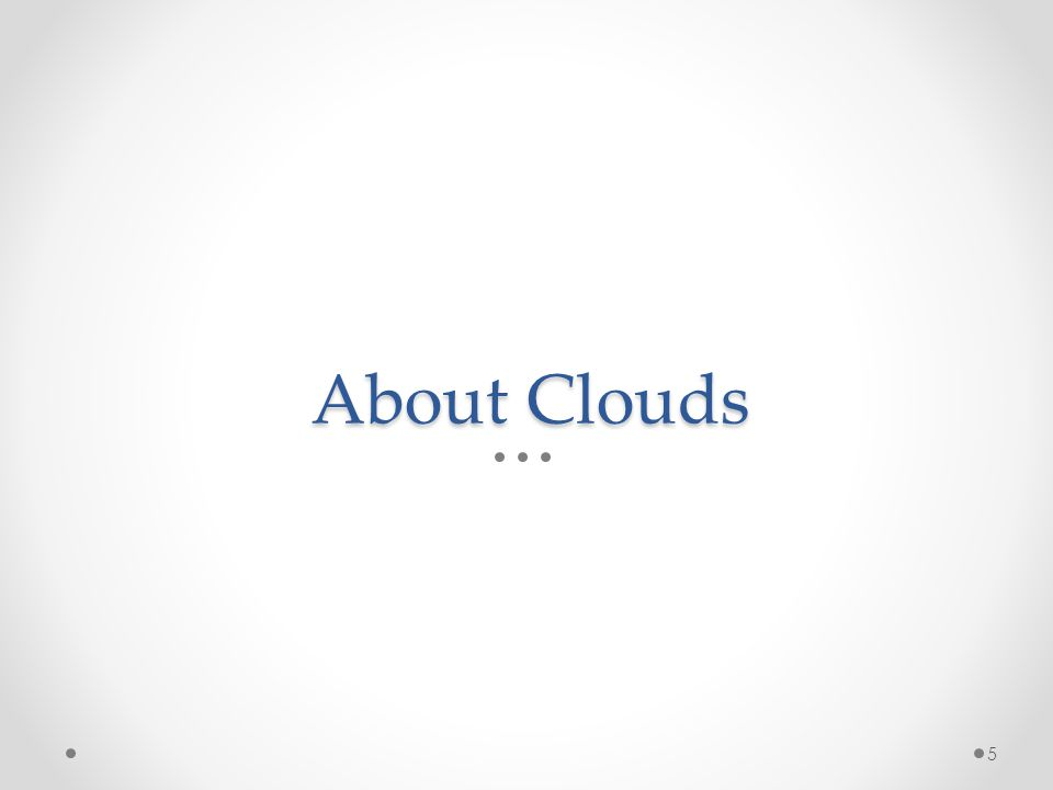 About Clouds 5