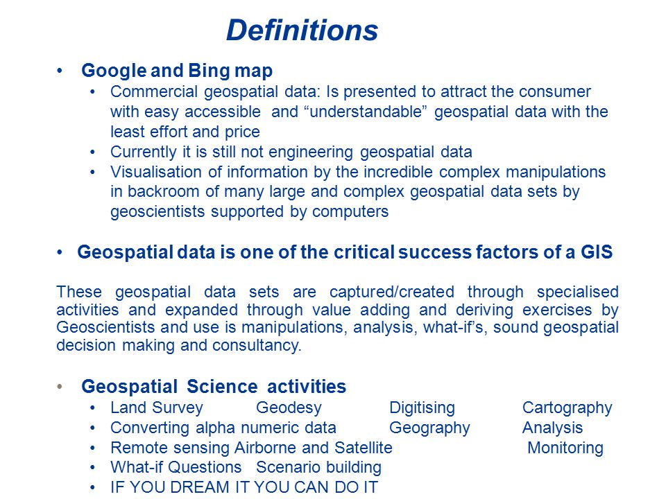 Introduction Geographic Information Systems A GIS is a computer-based system to aid in the collection, maintenance, storage, analysis, output, and distribution of spatial data and information.