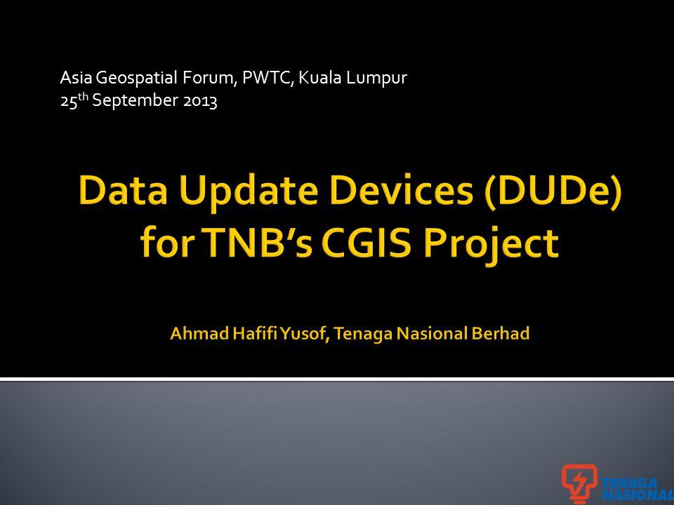 Asia Geospatial Forum, PWTC, Kuala Lumpur 25 th September 2013