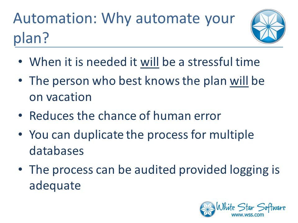 Automation: Why automate your plan.