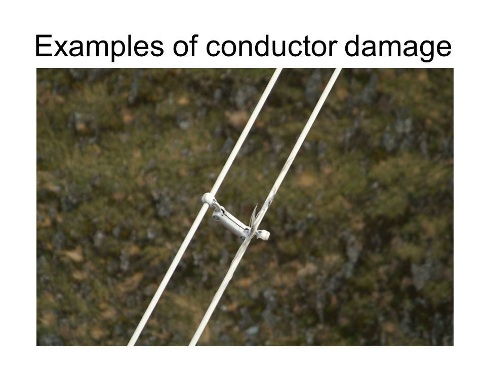 Examples of conductor damage
