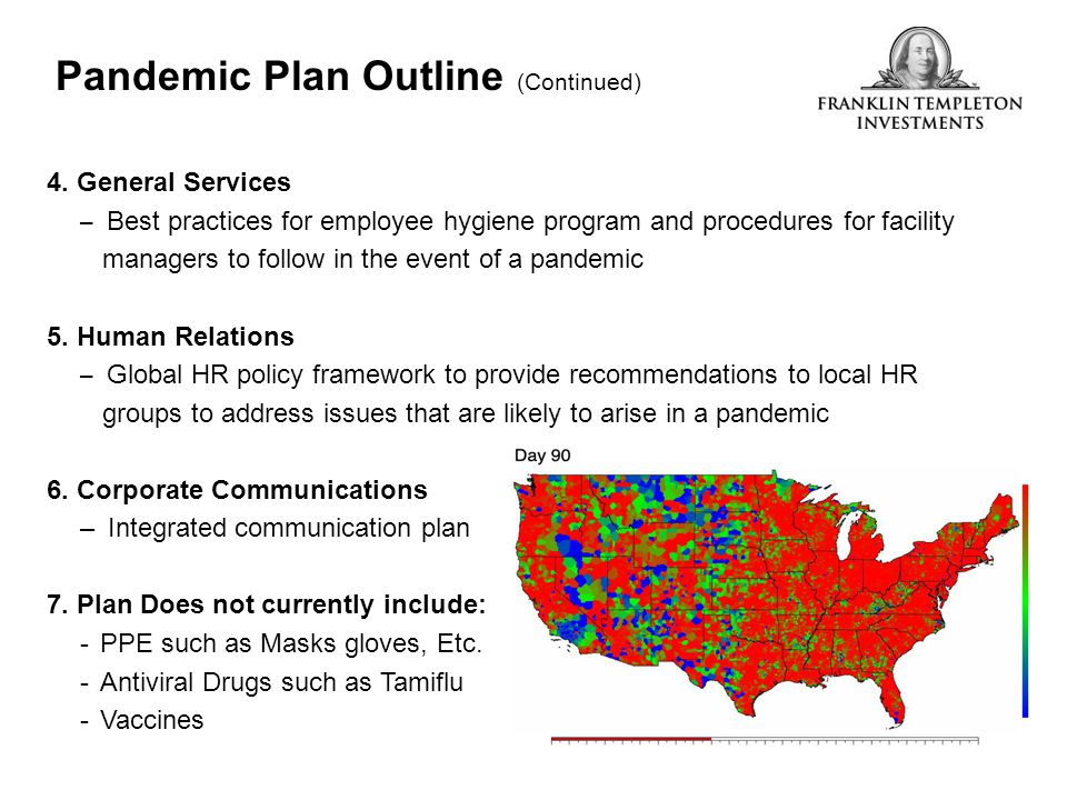 Pandemic Plan Outline (Continued) 4. General Services – Best practices for employee hygiene program and procedures for facility managers to follow in