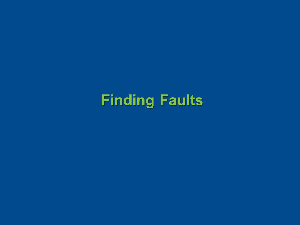 Finding Faults