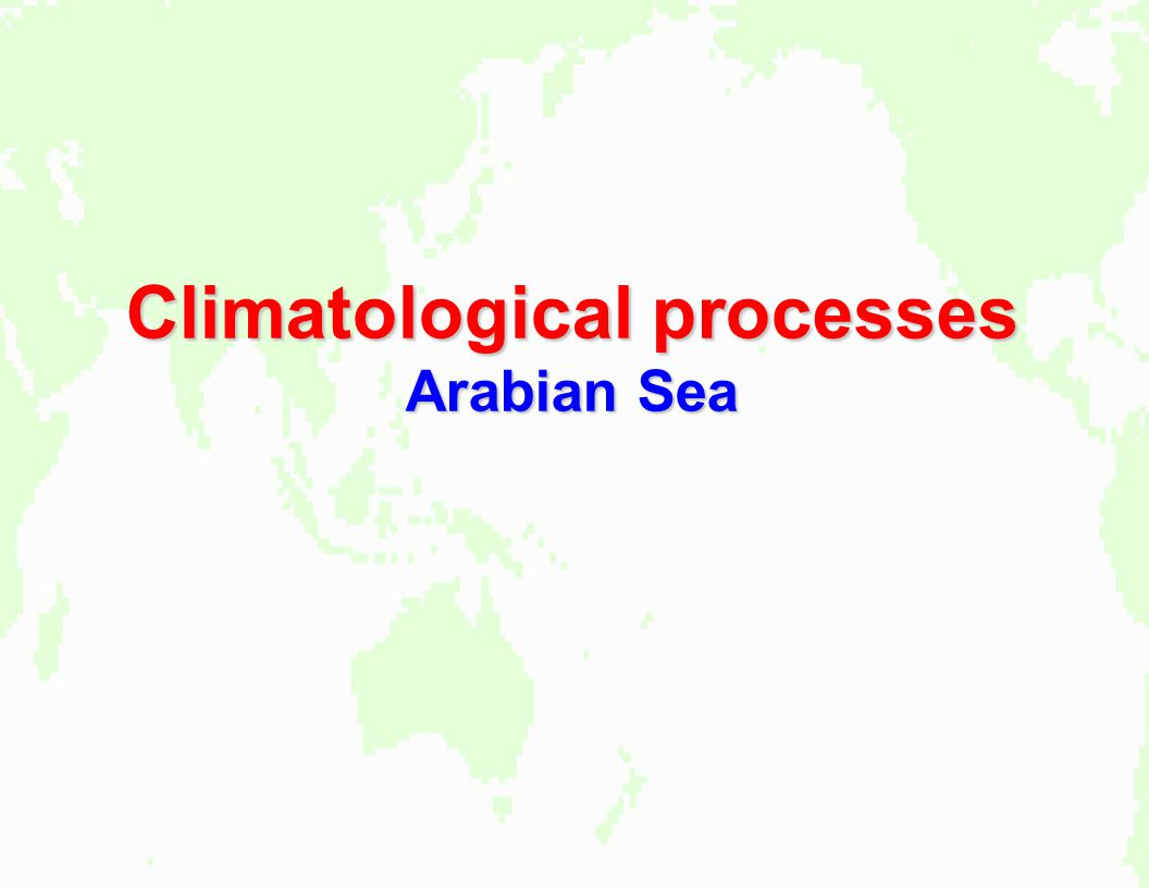 Climatological processes Arabian Sea