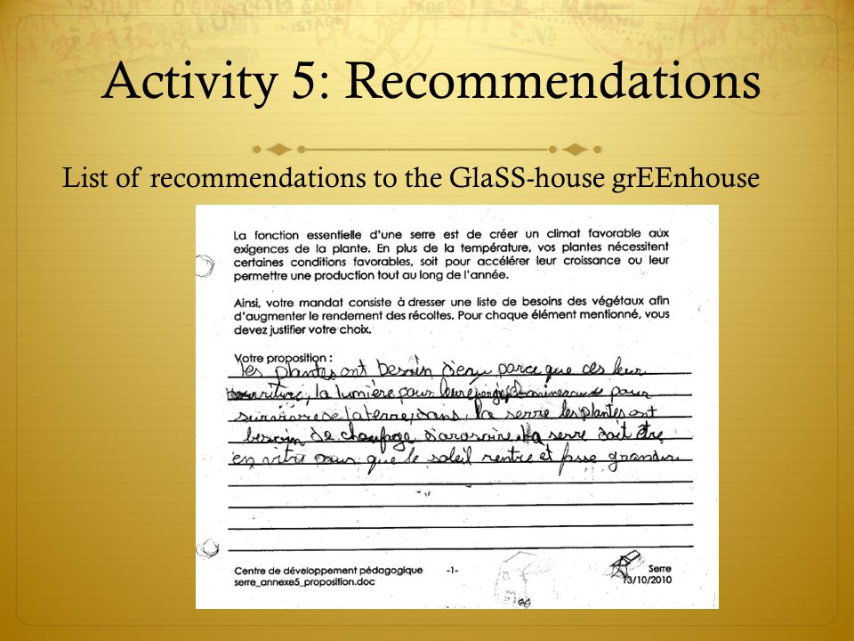 Activity 5: Recommendations List of recommendations to the GlaSS-house grEEnhouse