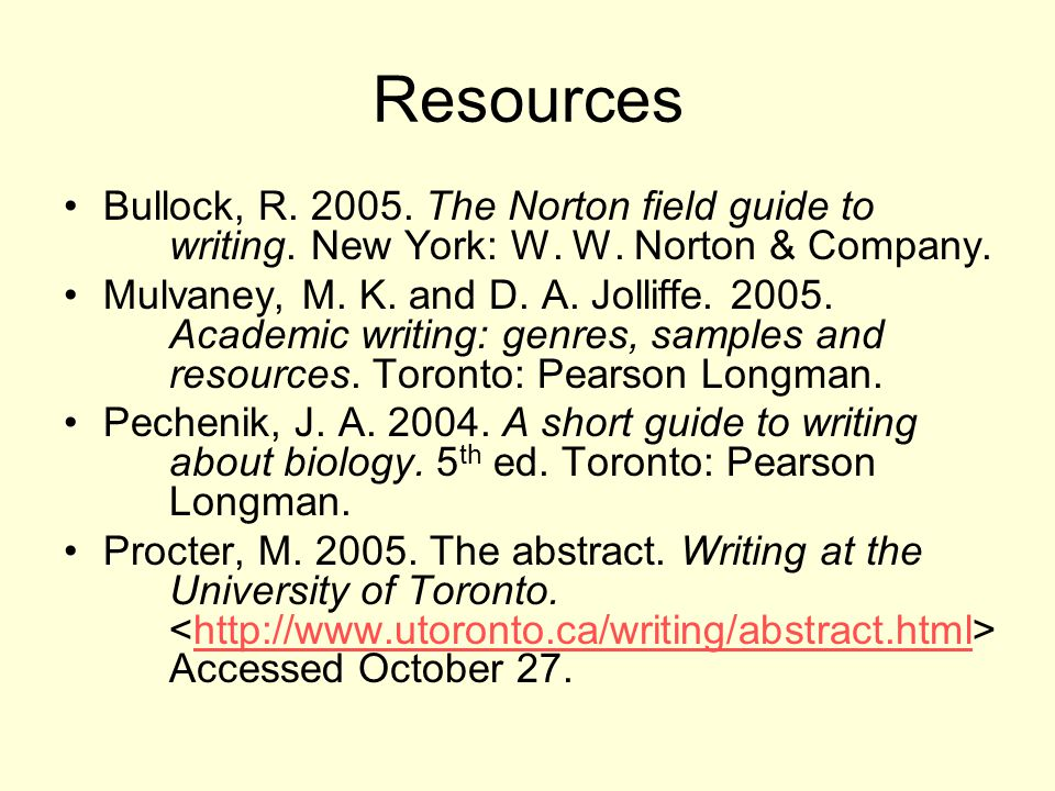 Resources Bullock, R. 2005. The Norton field guide to writing.
