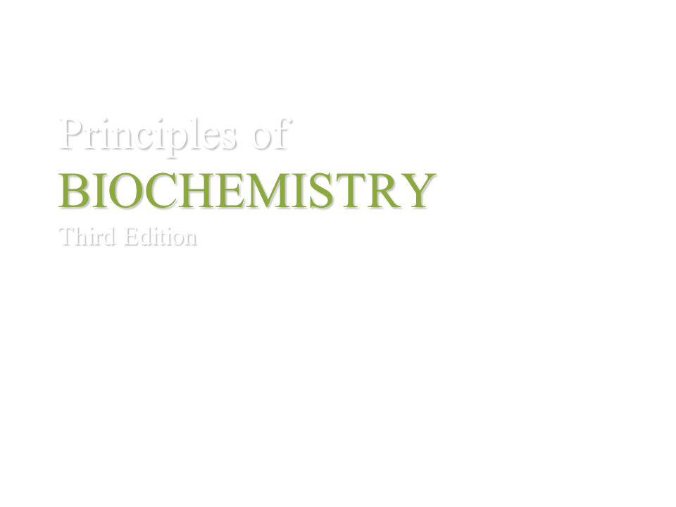 Principles of BIOCHEMISTRY Third Edition HORTON MORAN OCHS RAWN SCRIMGEOUR