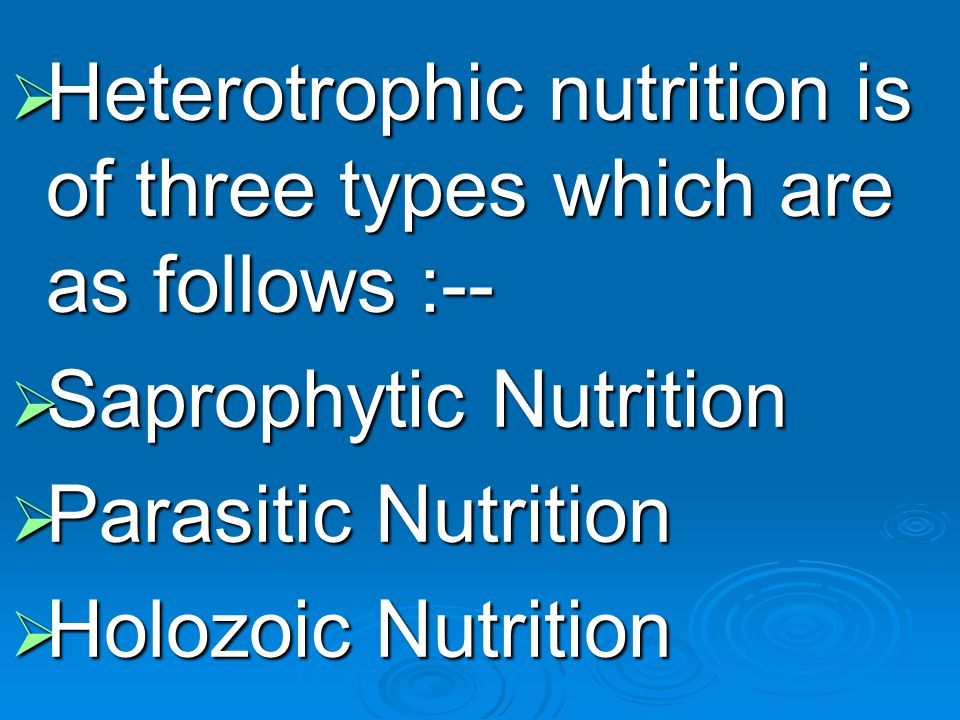 SAPROPHYTIC NUTRITION  The word sapro means rotten.