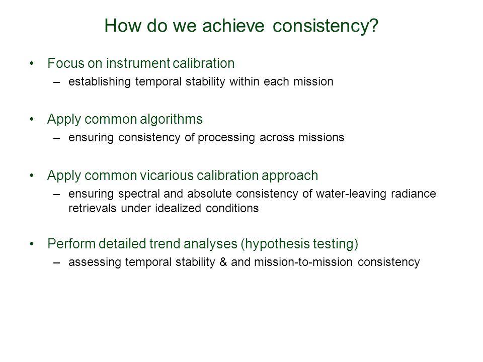 How do we achieve consistency.