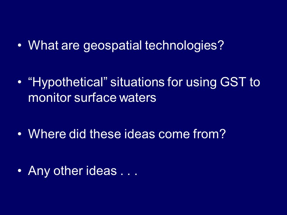 What are geospatial technologies.