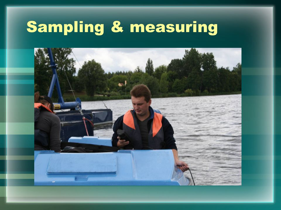 Sampling & measuring
