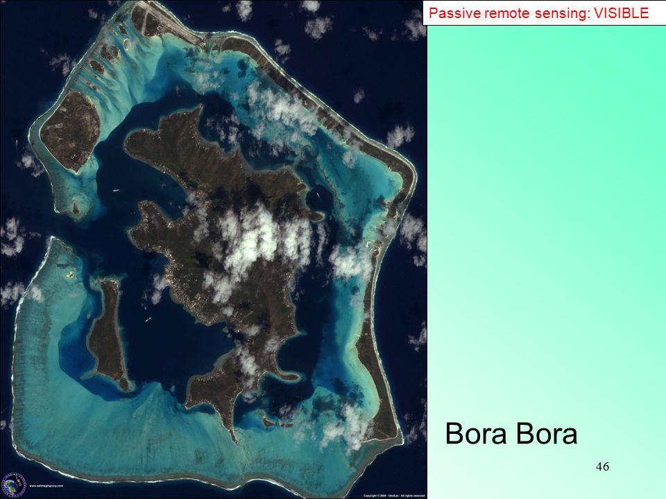 46 Passive remote sensing: VISIBLE Bora