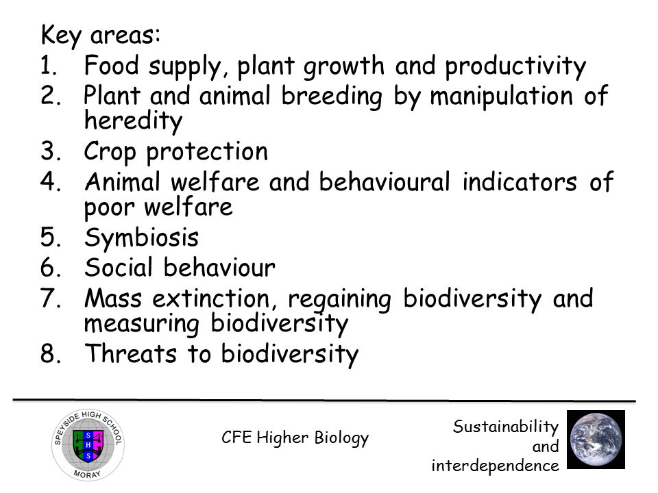 CFE Higher Biology Sustainability and interdependence Plant productivity The biomass of a population of plants is its total mass.