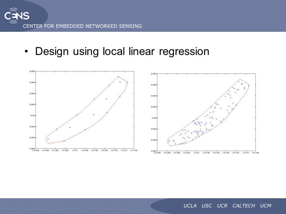 Design using local linear regression
