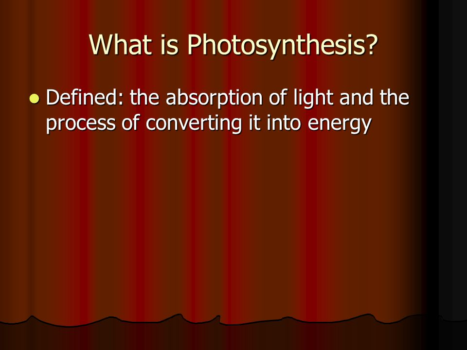How does Photosynthesis work? Equation (write on board) Equation (write on board)
