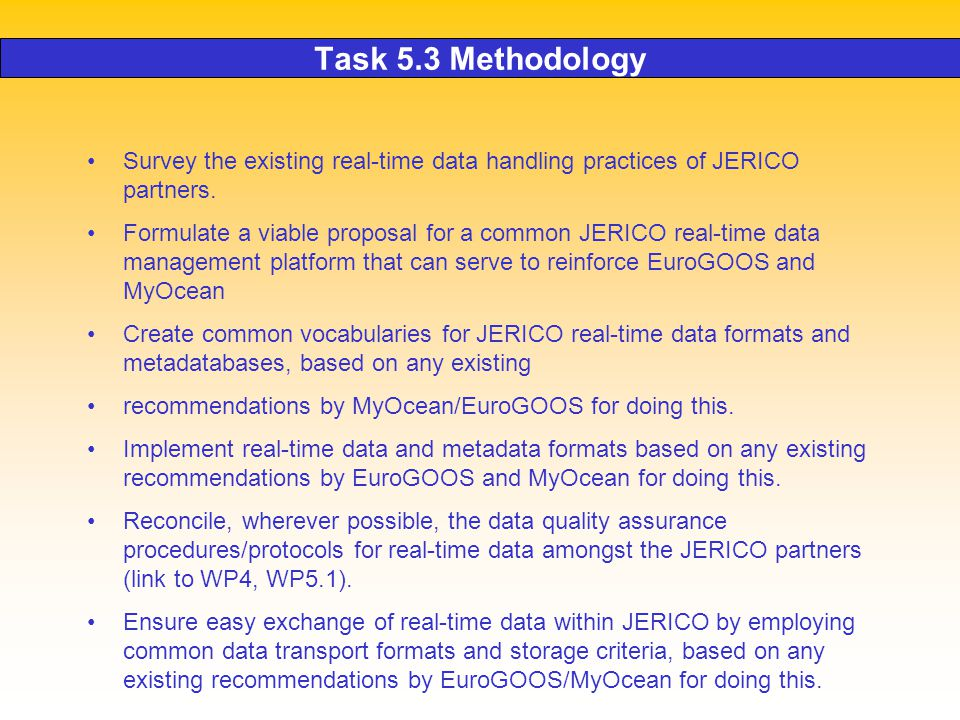Task 5.3 Methodology Survey the existing real-time data handling practices of JERICO partners.