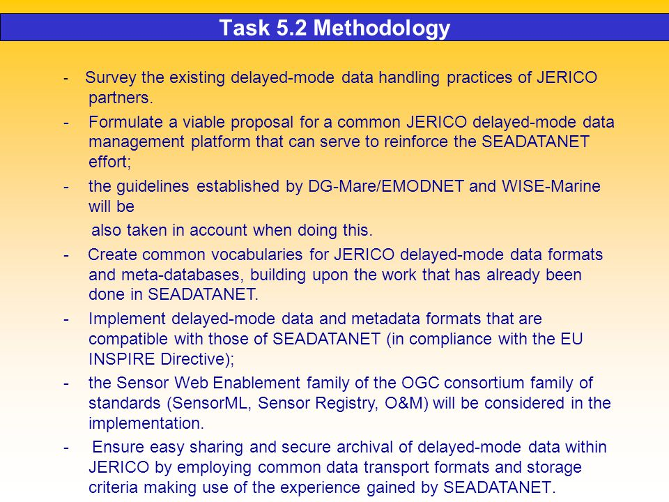 Task 5.2 Methodology - Survey the existing delayed-mode data handling practices of JERICO partners.