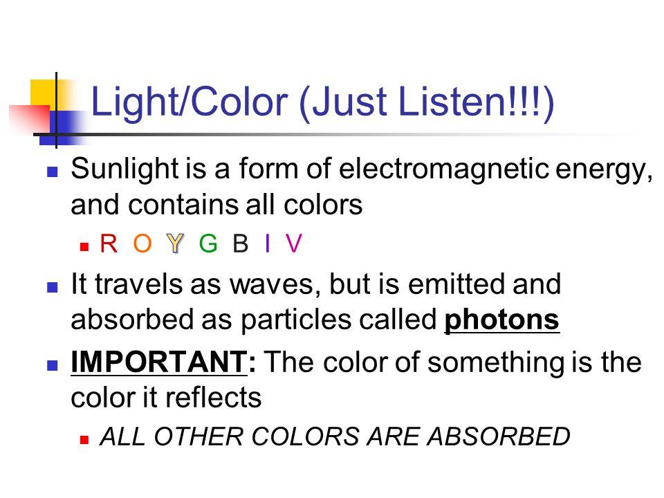 Light/Color (Just Listen!!!)