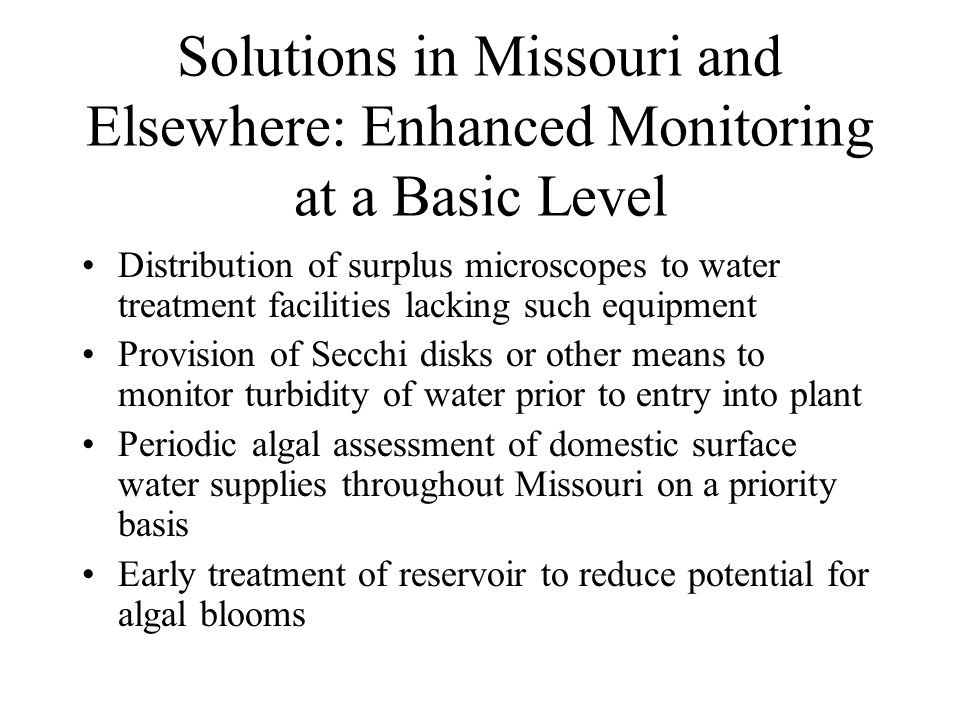 Solutions in Missouri and Elsewhere: Enhanced Monitoring at a Basic Level Distribution of surplus microscopes to water treatment facilities lacking su