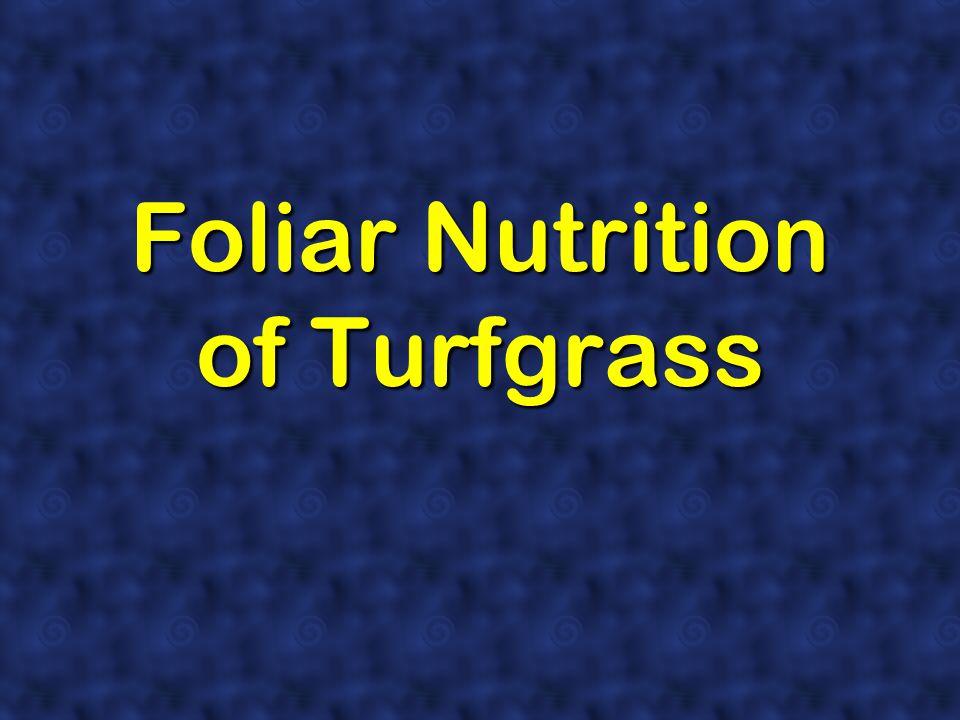 Foliar Nutrition of Turfgrass
