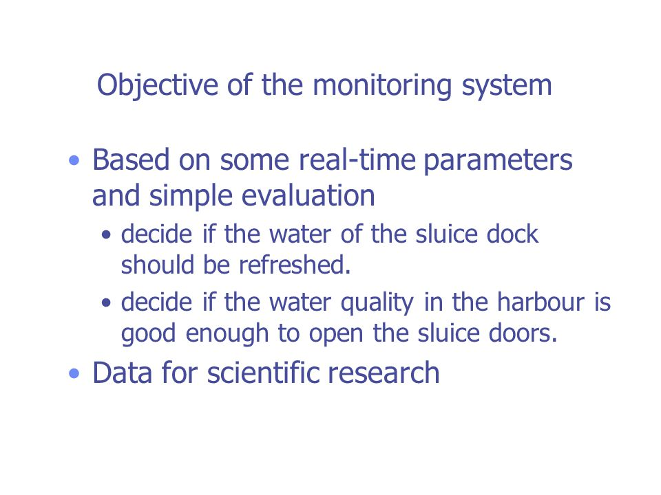 Oostende Harbour Overview Real-time Water Quality Buoys (x2) Real-time level and water quality station Salt water nutrients MET Water Quality Parameters GSM communication Powered by Solar energy Provided as partnership between YSI and Elscolab, Belgium