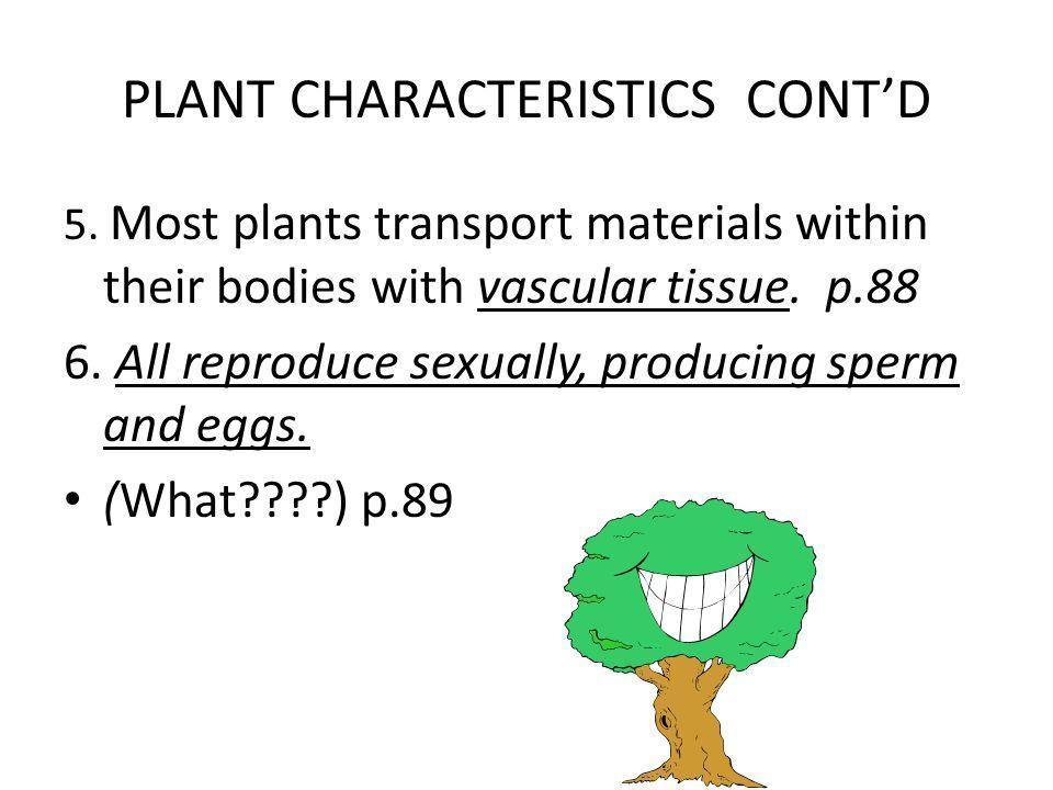 PLANT CHARACTERISTICS CONT'D 5.