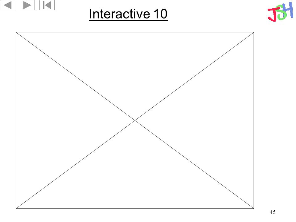 45 Interactive 10
