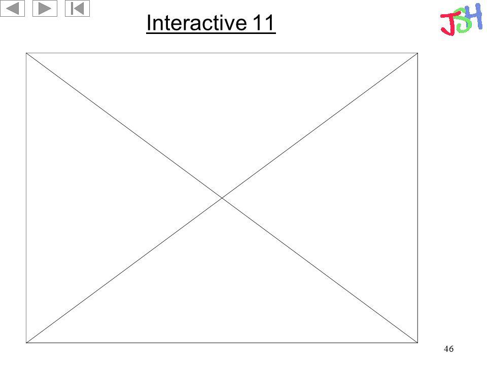 46 Interactive 11