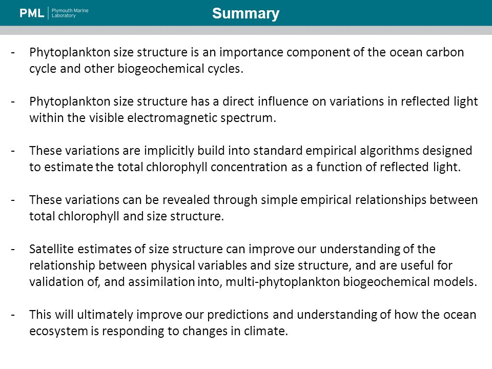 -Phytoplankton size structure is an importance component of the ocean carbon cycle and other biogeochemical cycles.