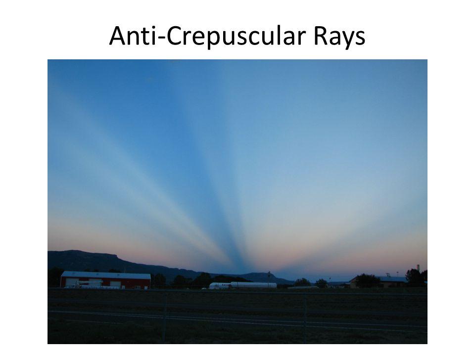 Anti-Crepuscular Rays