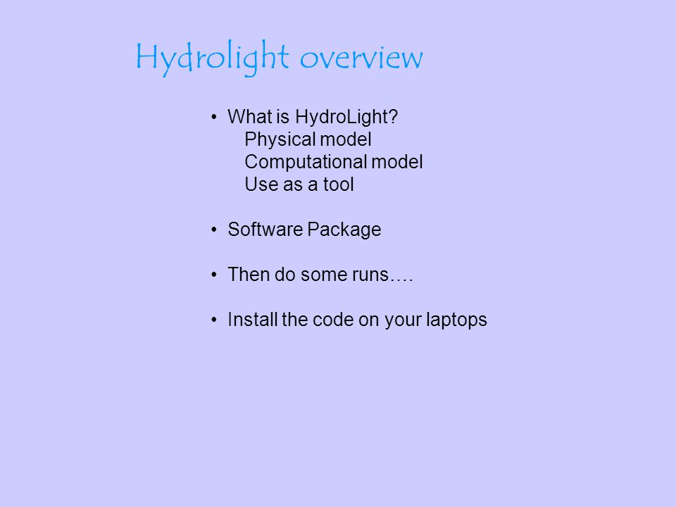 What is HydroLight.