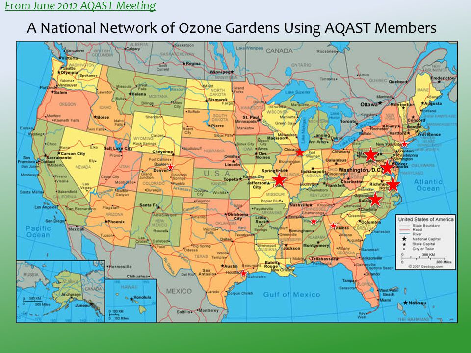 A National Network of Ozone Gardens Using AQAST Members From June 2012 AQAST Meeting