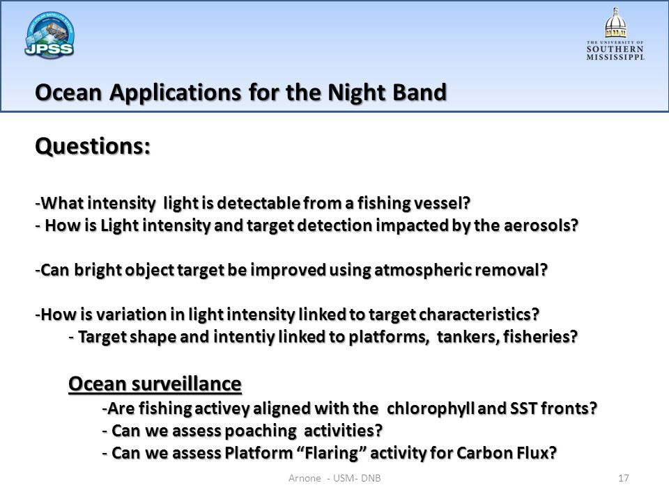 Ocean Applications for the Night Band Questions: -What intensity light is detectable from a fishing vessel.