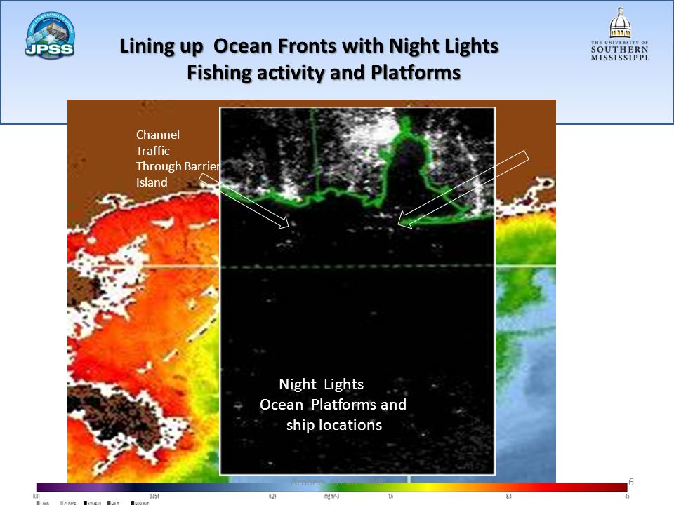 Animation from Nov – Oct 31 Platform Flaring Activity Alignment of Fishing vessels Notes: Ocean Applications 1- Light Detection through Atm / cloud cover conditions 2- Brightness proportional to aerosol thickness 3- Changes on Vessel locations responsive to Ocean Fronts.
