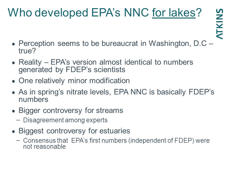 Who developed EPA's NNC for lakes. ● Perception seems to be bureaucrat in Washington, D.C – true.