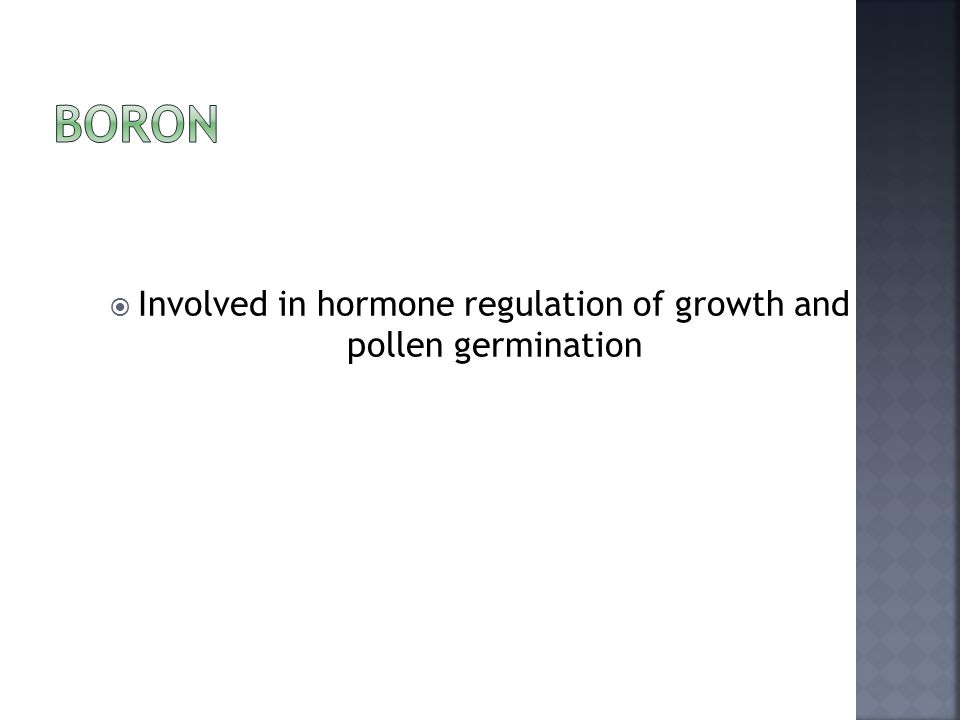  Involved in hormone regulation of growth and pollen germination