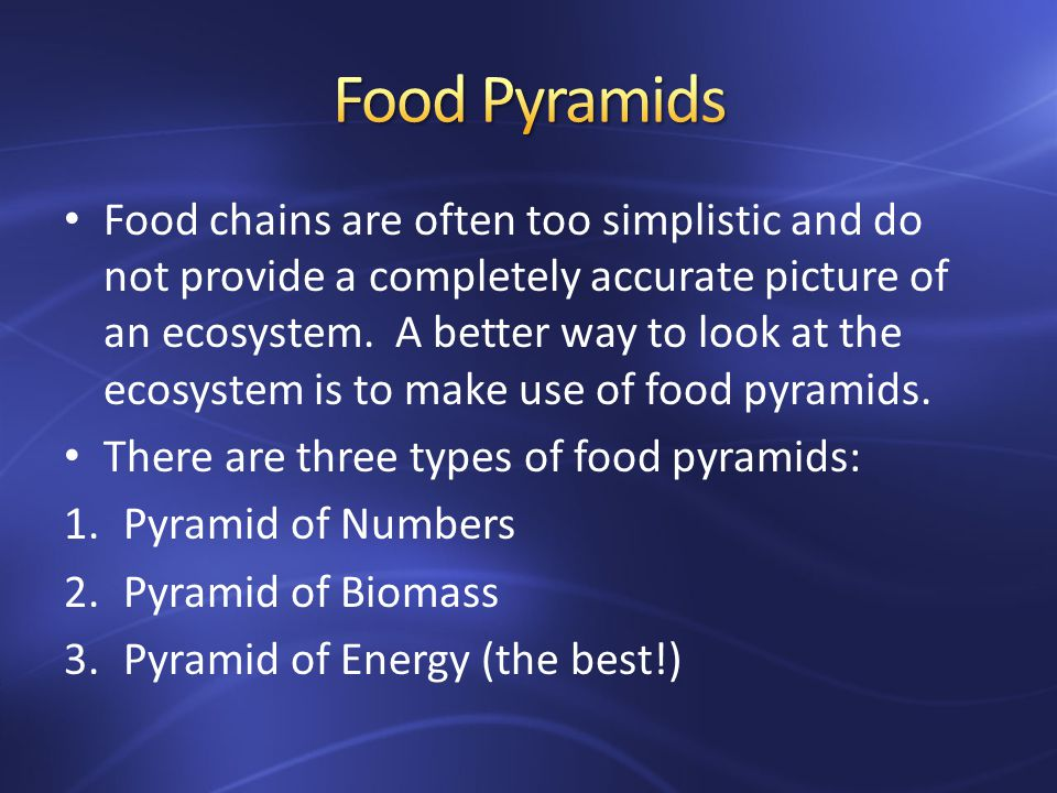Food chains are often too simplistic and do not provide a completely accurate picture of an ecosystem.